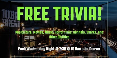 Free Trivia @10Barrel Every Wednesday Night - and yes Prizes! tickets