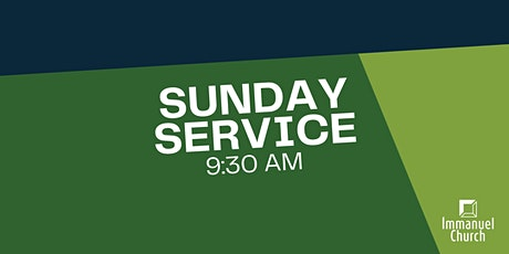 Sunday Service 4/25 -9:30 am tickets