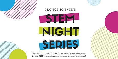 STEM Night with Project Scientist tickets