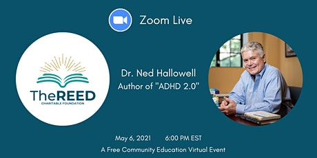Dr. Ned Hallowell: ADHD and Dyslexia - Thriving with Distraction tickets