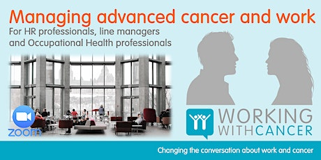 Managing advanced cancer and work tickets