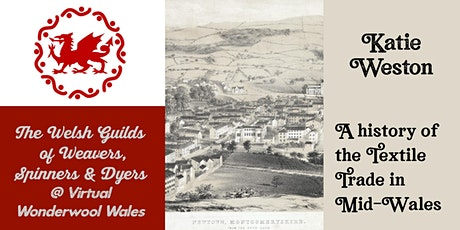 History of Textiles in Mid-Wales with Katie Weston tickets