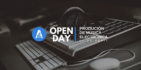 Open Day | Producción de Música Electrónica entradas