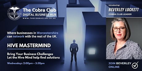 Hive Mastermind, Business Mastermind Networking Event,  Worcestershire tickets