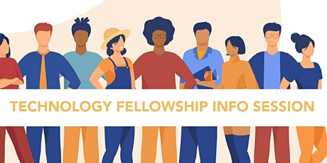 Technology Fellowship Information Session tickets