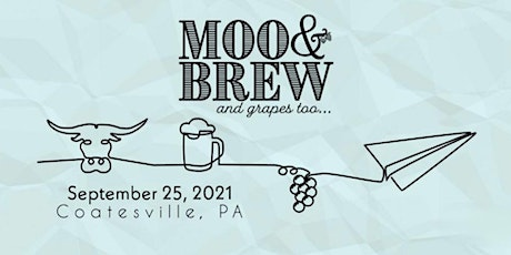 2021 Moo & Brew and Grapes too... tickets