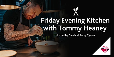 Friday Evening Kitchen with  Tommy Heaney tickets
