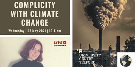 Complicity with Climate Change tickets