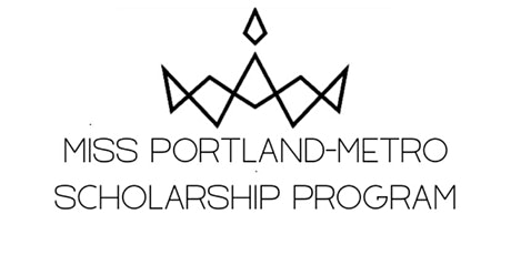 Miss Portland-Metro Scholarship Competition tickets