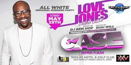 """Love Jones R&B Live"" Feat. Platinum Recording Artist CASE Performing Live tickets"