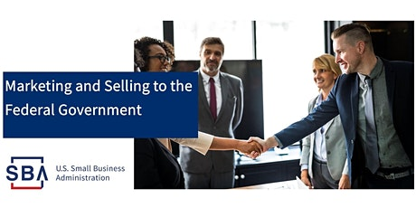 Marketing and Selling to the Federal Government Tickets