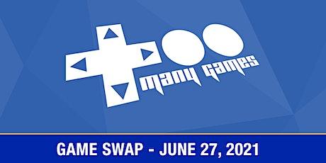 TooManyGames Game Swap Vendor Tables tickets