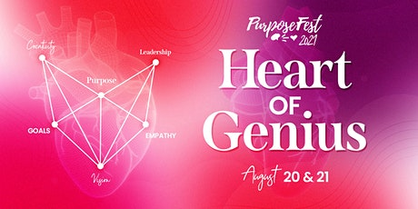 Heart of Genius • PurposeFest 2021 tickets