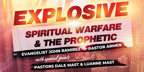 EXPLOSIVE Spiritual Warfare & The Prophetic tickets