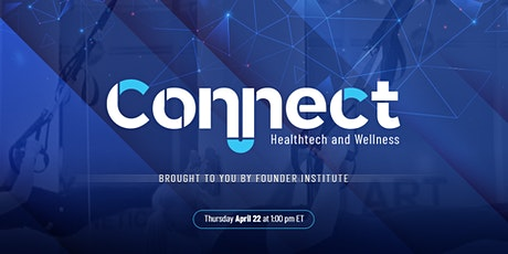 Connect Healthtech and Wellness tickets