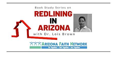 Interfaith Book Study Series on Redlining in Arizona tickets