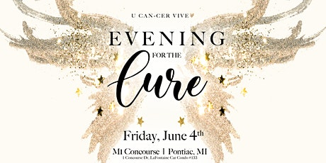 U CAN-CER VIVE Evening For The Cure 2021 tickets