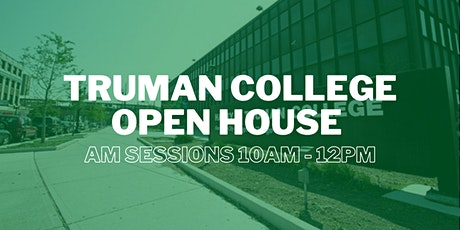Truman College Open House Sessions (10am - 12pm) tickets