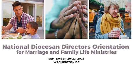 National Diocesan Directors Orientation for Marriage and Family Life tickets