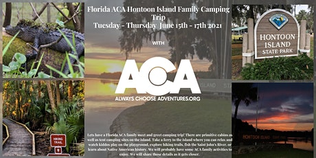 Florida Hontoon Island Family Camping Trip with Always Choose Adventures tickets