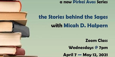 The Stories Behind The Sages with Micah Halpern Tickets