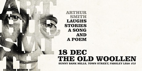 Arthur Smith - Laughs, Stories, A Song and A Poem tickets