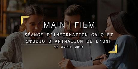 Séance d'information :  CALQ et Studio d'animation  de l'ONF | En ligne billets