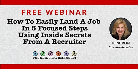 How to Land a Job in 3 Focused Steps using Inside Secrets From a Recruiter tickets