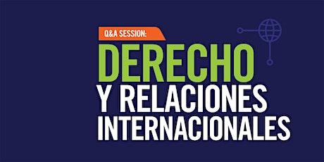 Q&A Session: Derecho y Relaciones Internacionales entradas