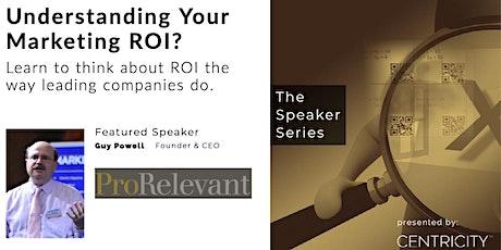 Marketing - Understanding Your Marketing ROI - Featured Event tickets