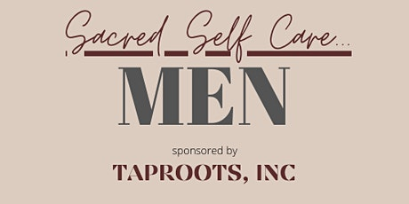 Men's Sacred Self Care tickets