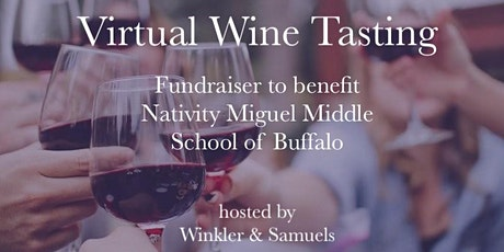 Virtual Wine Tasting Fundraiser to Benefit NativityMiguel Middle School tickets