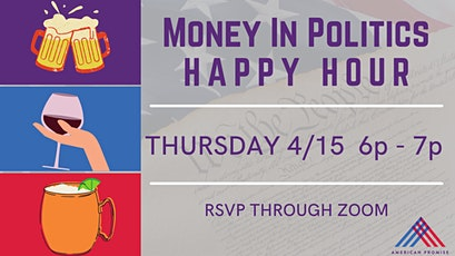 Happy Hour - Drinks & Discussion about Money in Politics tickets