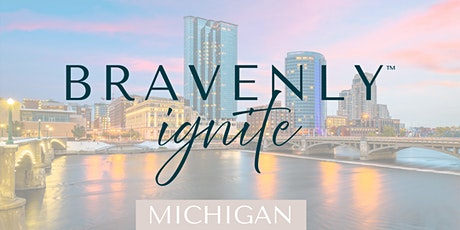 Bravenly Ignite - Michigan tickets