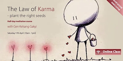 Half-Day Course – The Law of Karma (Sat 17 April)