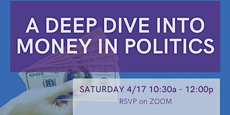 Deep Dive into Money In Politics tickets