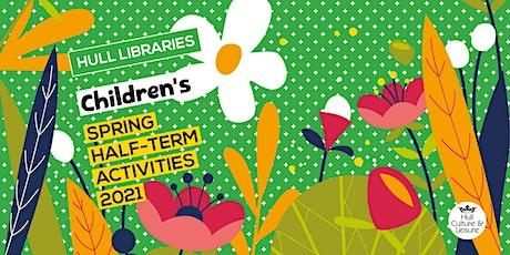Children's Spring Half-Term Activities 2021 tickets