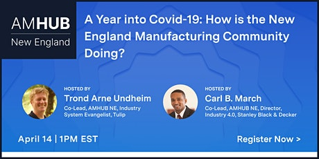 Manufacturing in New England - A year into COVID-19 tickets