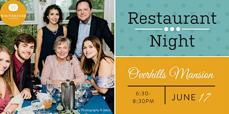 Copy of Whitehouse Caterers' June Restaurant Night at Overhills Mansion tickets