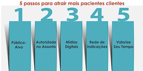 CANCELADO - 5 Passos para Atrair + Pacientes ingressos
