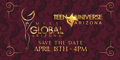 Miss Arizona Global / Teen Universe Arizona tickets