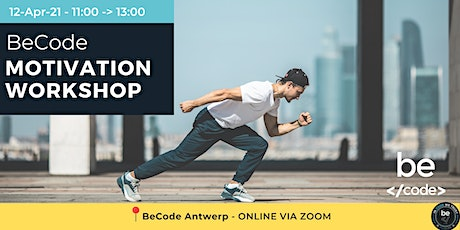 BeCode Antwerp - ONLINE Motivation workshop tickets