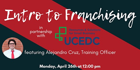 1776 & UCEDC Presents: Intro to Franchising tickets