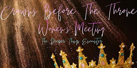 Crowns Before The Throne Women's Meeting tickets