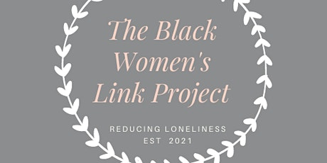 Black Women's Link Project presents: Tea & Coffee Mornings tickets