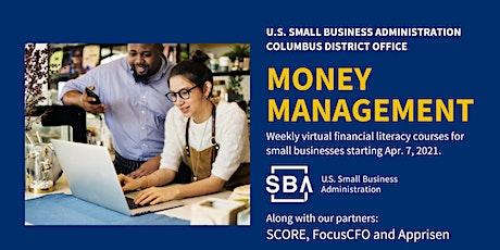 SBA, SCORE, FocusCFO and Apprisen host Money Management: Cash Flow tickets