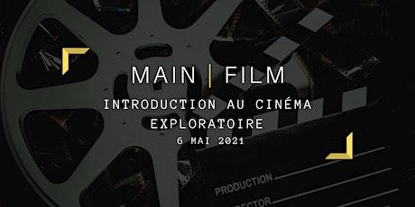 Introduction au cinéma exploratoire | En ligne billets