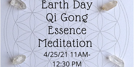 Earth Day Qi Gong Essence Meditation w/sound healing & aromatherapy Tickets