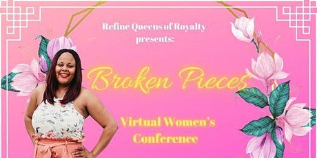 Broken Pieces Women's Conference tickets