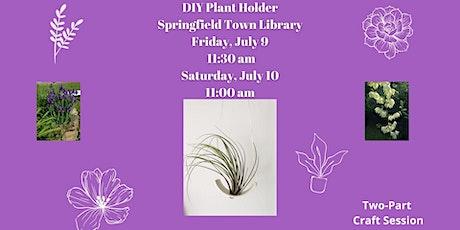 DIY Plant Holder tickets